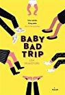 baby bad trip.jpg