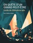 En-quete-dun-grand-peut-etre-Guide-de-litteratu_6478.jpg
